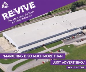 Episode 5: Re:Vive The Marketing Podcast for Manufacturers by Vive Marketing