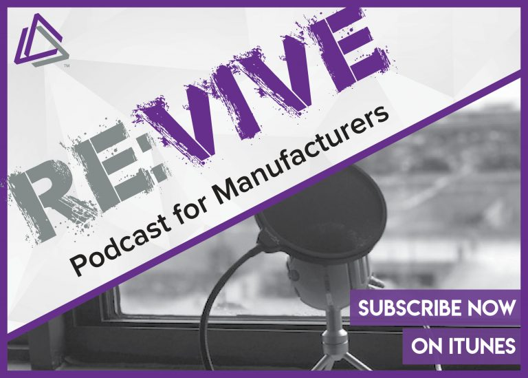Re:Vive Podcast for Manufacturers by Vive Marketing