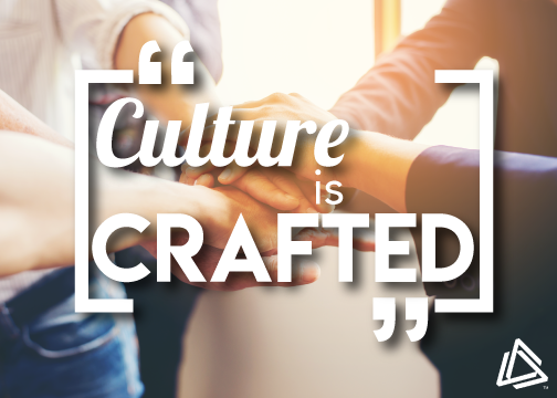 Culture is Crafted graphic by Vive Marketing